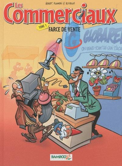 Couverture les commerciaux tome 1 et tome 2 - farce de vente