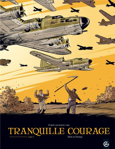 image de tranquille courage tome 2