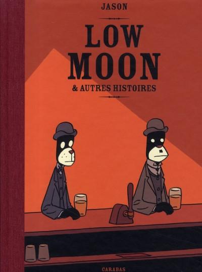Couverture low moon ; et autres histoires