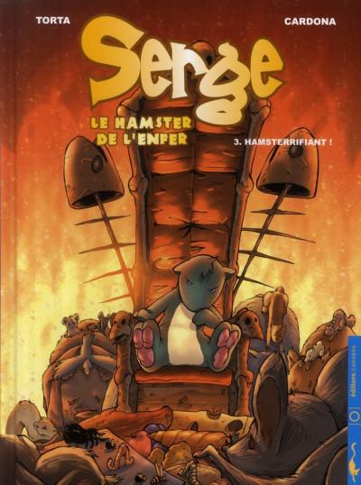 Couverture serge, le hamster de l'enfer tome 3 - hamsterrifiant !