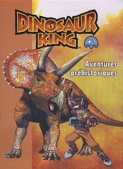 Couverture dinosaur king tome 1 - aventures préhistoriques