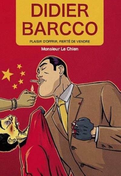 Couverture Didier Barcco tome 1 - plaisir d'offrir, fierté de vendre