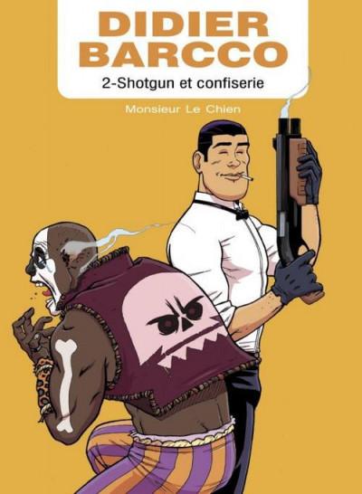 Couverture Didier Barcco tome 2 - shotgun et confiserie