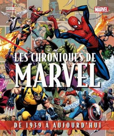 Couverture les chroniques de Marvel ; de 1939 à aujourd'hui (édition 2013)