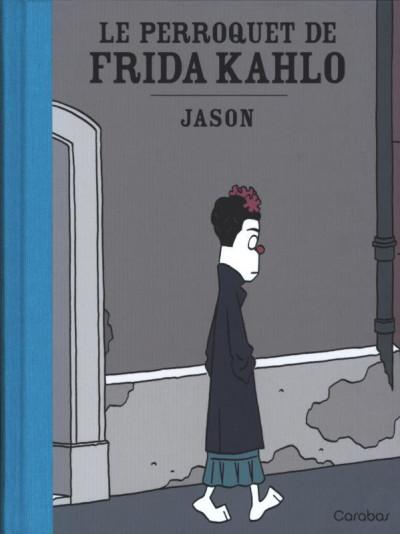 Couverture Le perroquet de Frida Kahlo