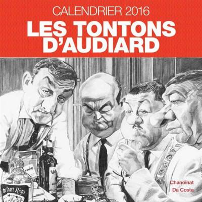 Couverture Les Tontons d'Audiard - calendrier 2016