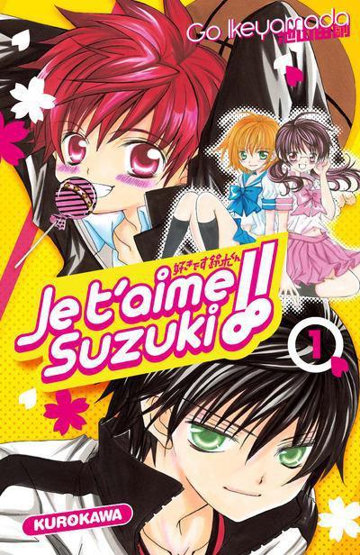 Couverture Je t'aime suzuki ! tome 1