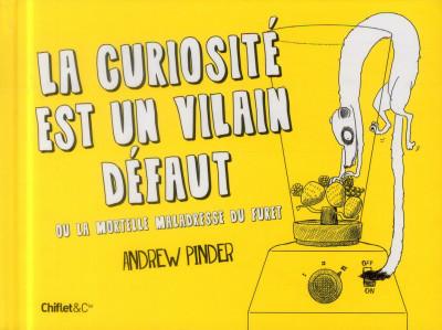 Couverture La curiosite est un vilain défaut ou la mortelle maladresse du furet