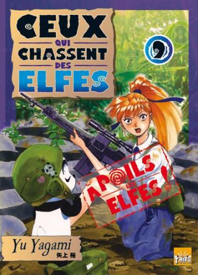 Couverture ceux qui chassent des elfes tome 9