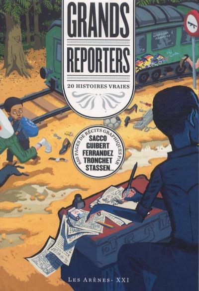 Couverture Grands Reporters ; 20 Histoires Vraies