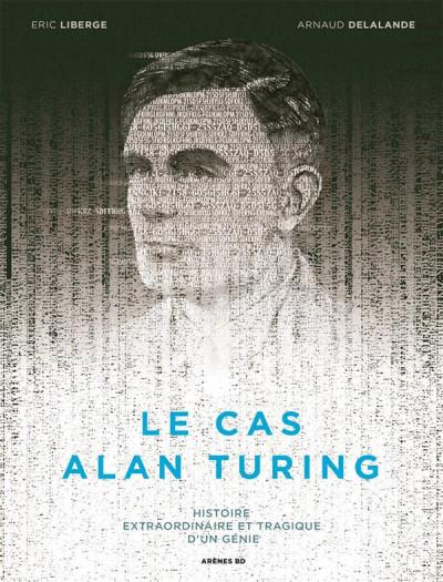 Couverture Le cas Alan Turing