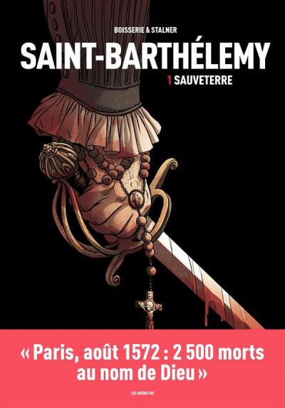 Couverture La Saint-Barthélémy tome 1