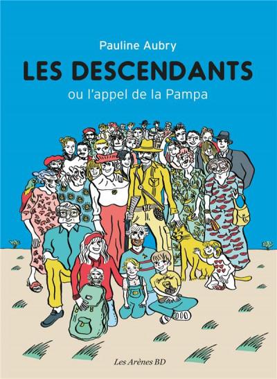 Couverture les descendants ; ou l'appel de la Pampa