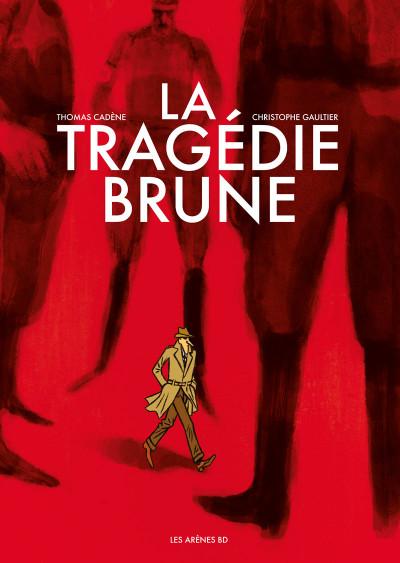 Couverture La tragédie brune