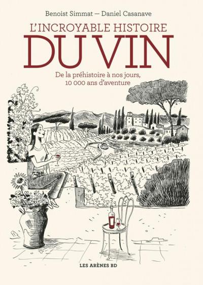 Couverture L'incroyable histoire du vin
