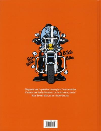 Dos je veux une Harley tome 1 - La vie est trop courte !