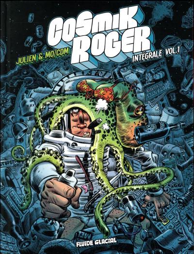 Couverture Cosmik Roger - intégrale tome 1