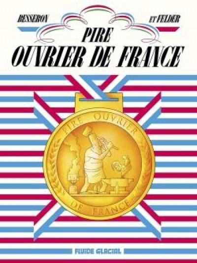 Couverture Pire ouvrier de France