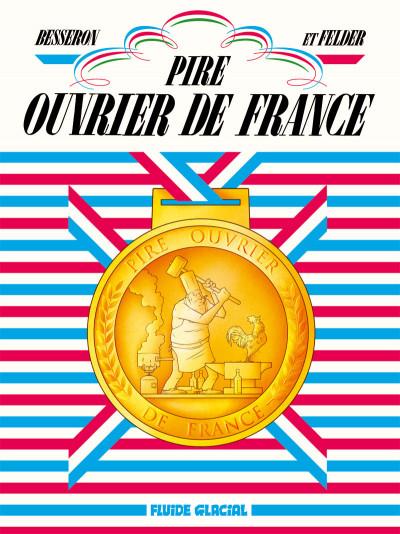 Page 1 Pire ouvrier de France