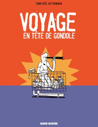 Page 1 Voyage en tête de gondole
