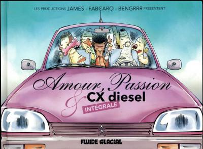 Couverture Amour passion et CX diesel - intégrale