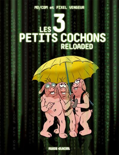 Page 1 Les trois petits cochons reloaded