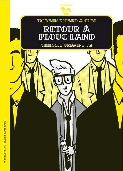 image de trilogie urbaine tome 2 - retour à Plouc-Land