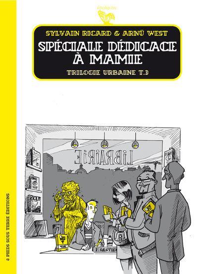 Couverture trilogie urbaine tome 3 - spéciale dédicace à mamie