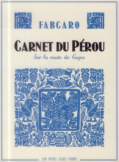 image de carnet du Pérou - sur la route de Guzcq