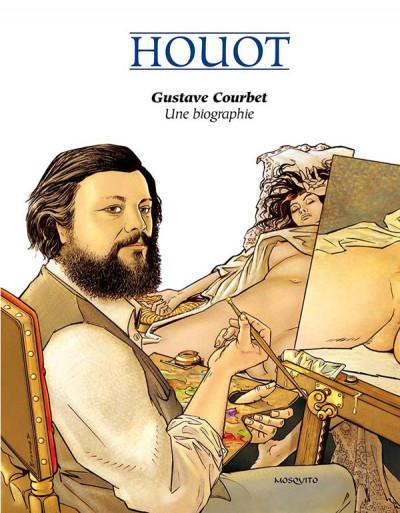 Couverture Gustave Courbet, une biographie