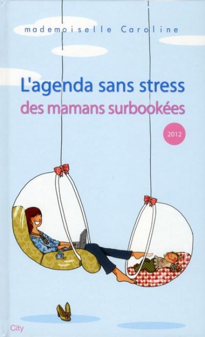 Couverture l'agenda sans stress des mamans surbookées