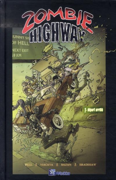 Couverture Zombie highway tome 1 - Départ arrêté