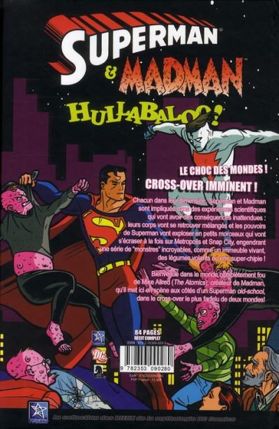 Dos Superman et madman hullabaloo !