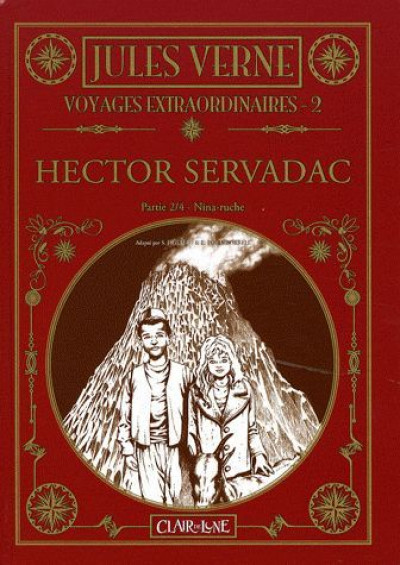 Couverture voyages extraordinaires  tome 2 - hector servadac tome 2 - nina-ruche