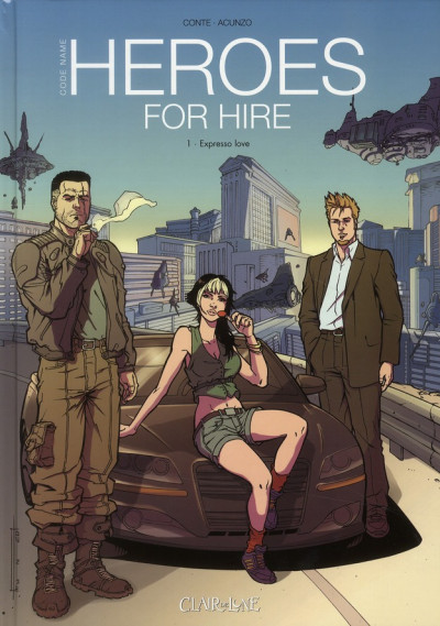Couverture heroes for hire tome 1 - expresso love