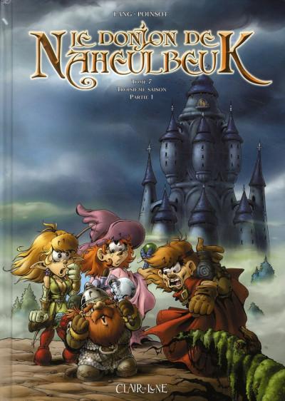 Couverture le donjon de Naheulbeuk T.7 - troisième saison, partie 1