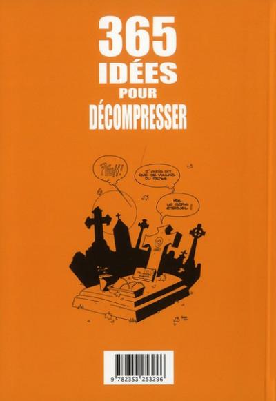 Dos 365 idées pour décompresser