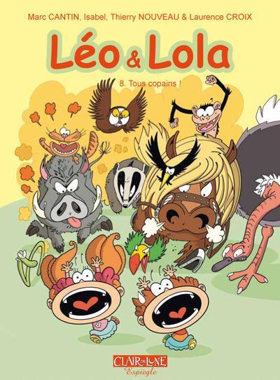 Couverture Léo et Lola tome 8 - tous copains !