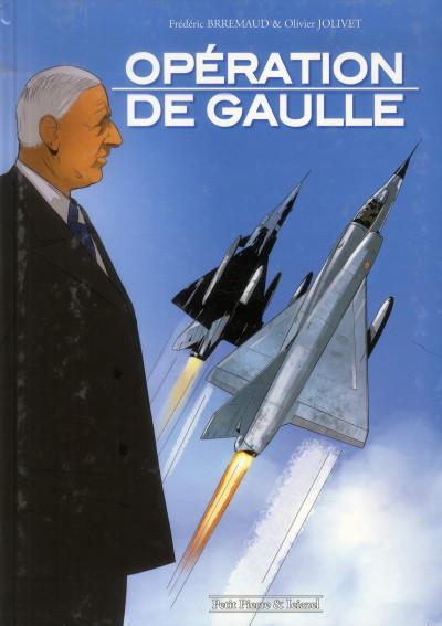 image de Opération De Gaulle