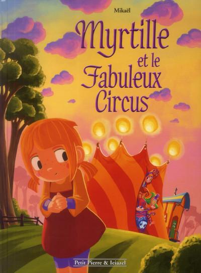 Couverture myrtille et le fabuleux circus
