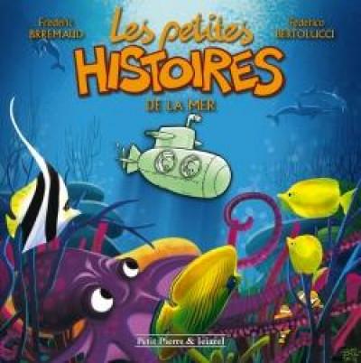 image de Les petites histoires tome 3 - Les petites histoires de la mer