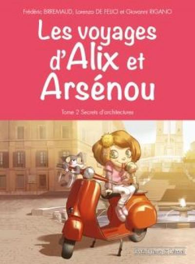 Couverture Les voyages d'Alix et Arsenou tome 2