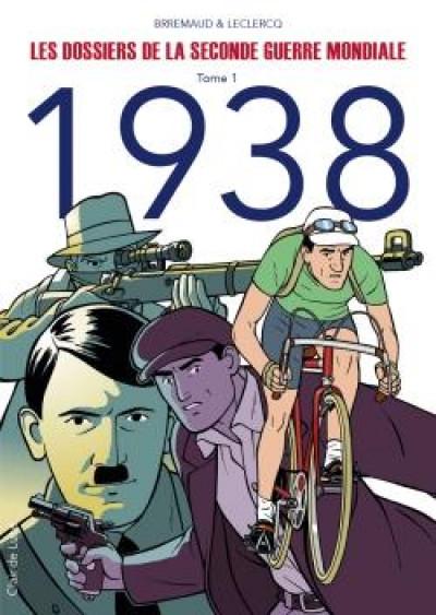 Couverture Les dossiers de la seconde guerre mondiale tome 1
