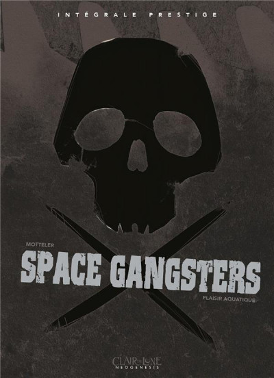 Couverture Space gangsters - intégrale
