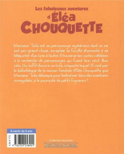 Dos Les fabuleuses aventures d'Eléa Chouquette tome 1