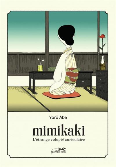 Couverture Mimikaki - L'étrange volupte auriculaire