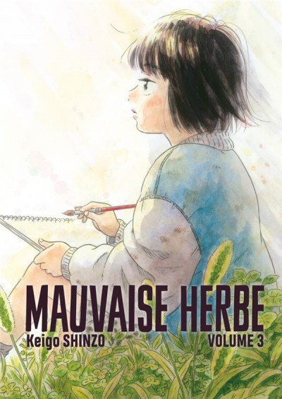 Couverture Mauvaise herbe tome 3