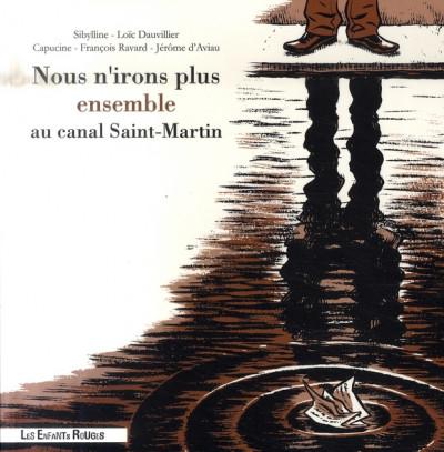Couverture Nous n'irons plus ensemble au canal St Martin