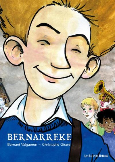 Couverture Bernarreke -  l'enfance