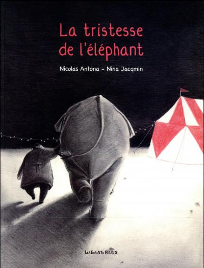 Couverture La tristesse de l'éléphant